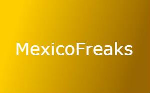 mexicoFreaks